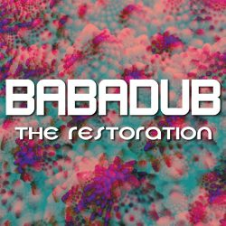Babadub - The Restoration