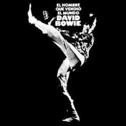 David Bowie's The Man who Sold the World