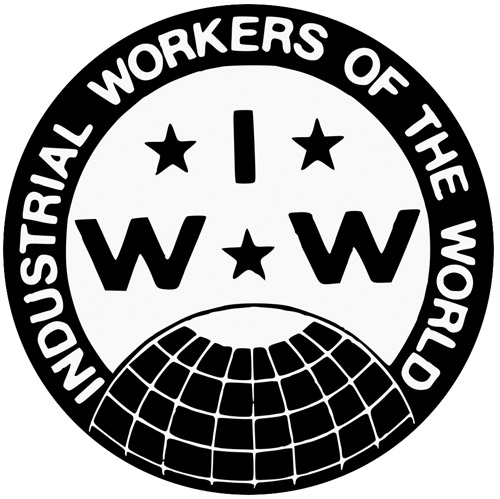 One Big Union - Industrial Workers of the World