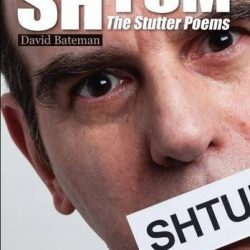 Shtum: The Stutter Poems