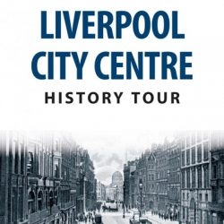 Liverpool City Centre History Tour