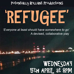'Refugee' - a devised collaborative play