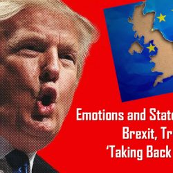 Emotions and State Power: Brexit, Trump and 'Taking Back Control'
