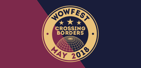 WoWFEST 2018 Crossing Borders Programme