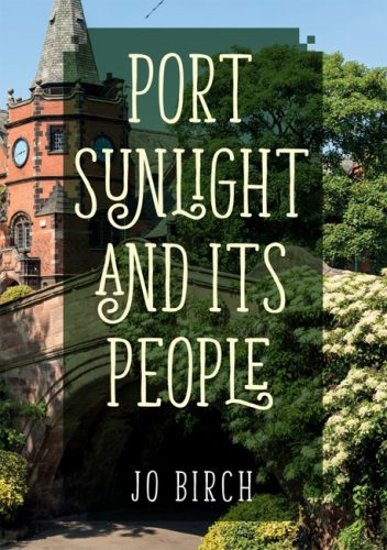 Port Sunlight And Its People