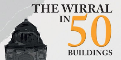 The Wirral in 50 Buildings
